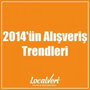 2014'ün Alışveriş Trendleri