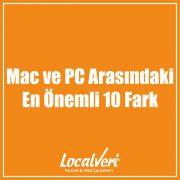 Mac ve PC Arasındaki En Önemli 10 Fark