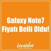 Galaxy Note7 Fiyatı Belli Oldu!